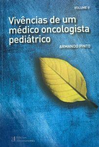 livro vivências de um médico oncologista pediátrico